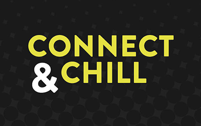 Connect & Chill